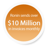 Ronin sends over $1,000,000 in invoices monthly